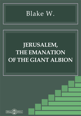 Jerusalem, the Emanation of the Giant Albion