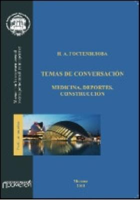 Temas de conversacion: medicina, deportes, construccion: учебное пособие