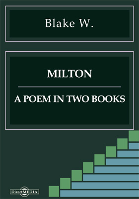 Milton. A Poem in Two Books