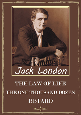 The Law of Life. The One Thousand Dozen. Bвtard. All Gold Canyon