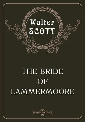 The Bride of Lammermoore