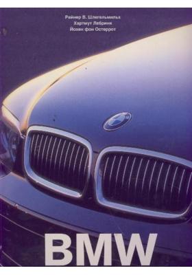 BMW = BMW