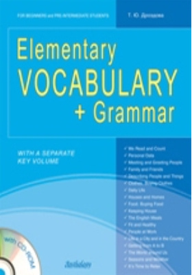 Elementary Vocabulary + Grammar : for Beginners and Pre-Intermediate S...