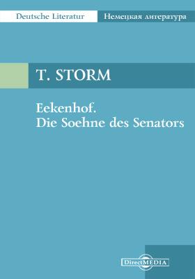 Eekenhof. Die Soehne des Senators