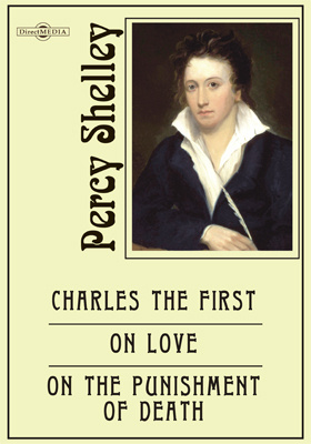 Charles the First. On Love. On the Punishment of Death. On Life. On a Future State. Speculations on Metaphysics. Speculations on Morals