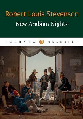 New Arabian Nights: художественная литература