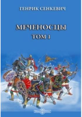 Меченосцы. Т. 1
