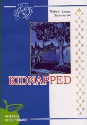 Похищенный = Kidnapped : Роман. На английском языке