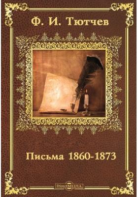 Письма 1860-1873