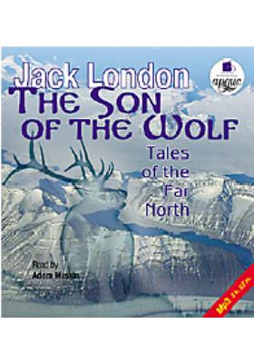 Сын волка: Рассказы далекого Севера