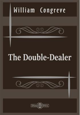 The Double-Dealer