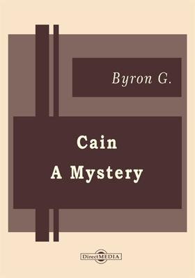 Cain. A Mystery