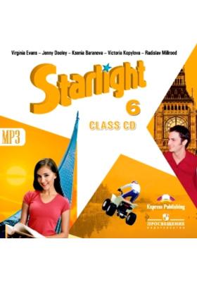 Starlight 6. Class CD mp3 = Английский язык. 6 класс (+ 1 CD-MP3) : Аудиокурс для занятий в классе