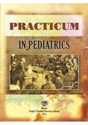 Практикум по педиатрии = Practicum in Pediatrics. Учебное пособие для студентов 5-го курса