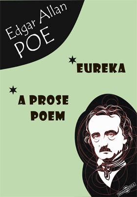 Eureka. A Prose Poem
