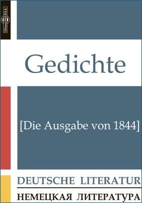 Gedichte [Die Ausgabe von 1844]
