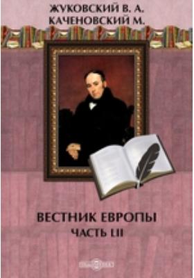 Вестник Европы: журнал. 1810. № 13-16. 1810 г, Июль-август, Ч. 52