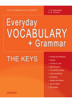 Everyday Vocabulary + Grammar. The Keys
