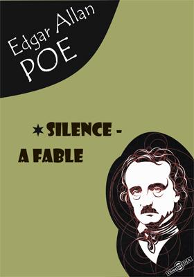 Silence - A Fable