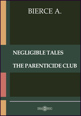 Negligible Tales. The Parenticide Club