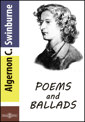 Poems and Ballads. [First Series]