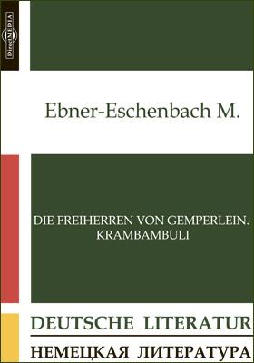 Die Freiherren von Gemperlein. Krambambuli