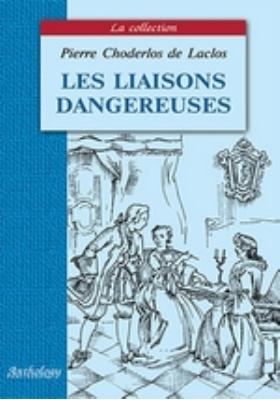 Опасные связи = Les liaisons dangereuses : книга для чтения на французском языке