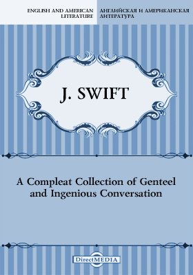A Compleat Collection of Genteel and Ingenious Conversation