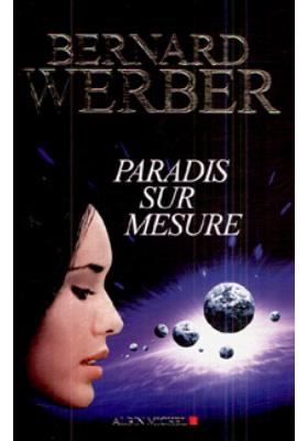 Paradis sur mesure : Nouvelles