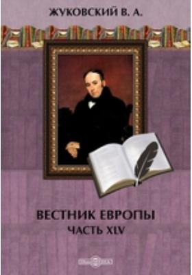Вестник Европы: журнал. 1809. № 9-12. 1809 г, Май-июнь, Ч. 45