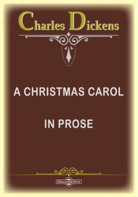 A Christmas Carol. In Prose
