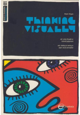Thinking Visually : Using thought or rational judgement