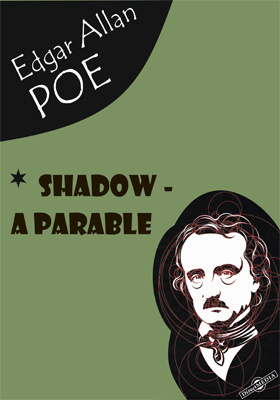 Shadow - A Parable