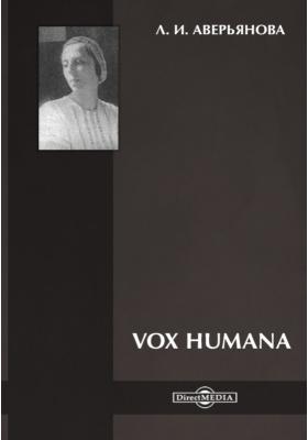 Vox Humana : сборник стихотворений: художественная литература