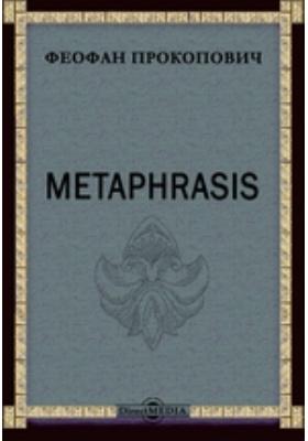 Metaphrasis
