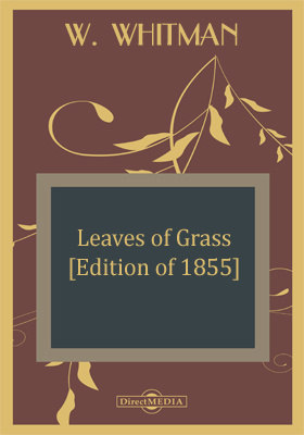 Leaves of Grass [Edition of 1855]