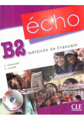 ?cho B2, m?thode de fran?ais : Livre de l'?l?ve + Portfolio + CD (MP3)