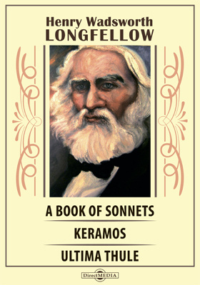 A Book of Sonnets. Keramos. Ultima Thule. In the Harbor