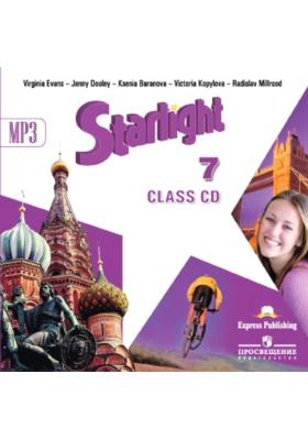 Starlight 7. Class CD mp3 = Английский язык. 7 класс (+ 1 CD-MP3) : Аудиокурс для занятий в классе