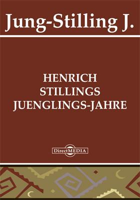 Henrich Stillings Juenglings-Jahre