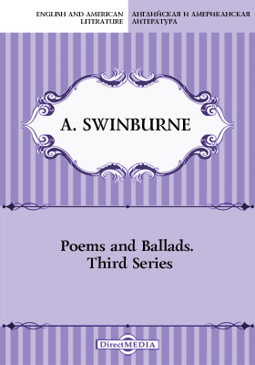 Poems and Ballads. Third Series
