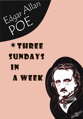 Three Sundays in a Week