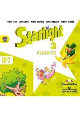 Starlight 3. Class CD mp3 = Английский язык. 3 класс (+ 1 CD-MP3) : Аудиокурс для занятий в классе