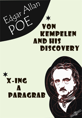 Von Kempelen and His Discovery. X-ing a Paragrab. Landor's Cottage. Astoria. Notes