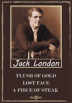 Flush of Gold. Lost Face. A Piece of Steak. The Seed of McCoy