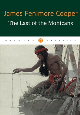The Last of the Mohicans: художественная литература