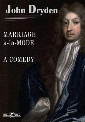Marriage а-la-mode. A comedy
