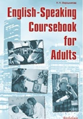 English-Speaking Coursebook for Adults: учебное пособие