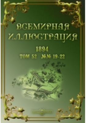 Всемирная иллюстрация: журнал. 1894. Т. 52, №№ 19-22