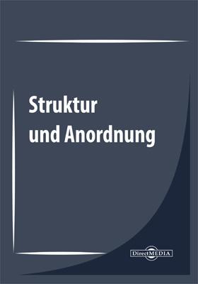 Struktur und Anordnung